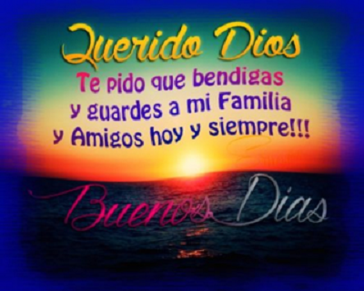 buenos dias familia dios