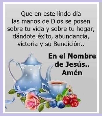 Buenos Dias para Disfrutar bendiciones