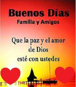 buenos días a familia y amigos Dios
